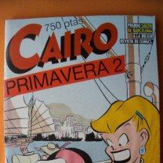 Cómics: CAIRO - PRIMAVERA 2 (NUMEROS 25-26 Y 27). Lote 29088533