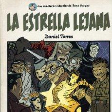 Cómics: CIMOC EXTRA COLOR Nº26 (ROCO VARGAS. LA ESTRELLA LEJANA). DANIEL TORRES . Lote 29172695
