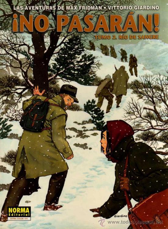¡NO PASARAN! TOMO 2 - AVENTURAS DE MAX FRIDMAN - VITTORIO GIARDINO - NORMA (Tebeos y Comics - Norma - Comic Europeo)