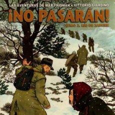Cómics: ¡NO PASARAN! TOMO 2 - AVENTURAS DE MAX FRIDMAN - VITTORIO GIARDINO - NORMA. Lote 29869072