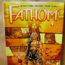 Cómics: FATHOM 4 – KILLIAN´S TIDE - COMPLETA – NORMA ED. AÑO 2007, COLOR – COMO NUEVO. Lote 30355739
