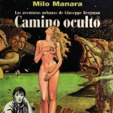 Cómics: MILO MANARA: LAS AVENTURAS URBANAS DE GIUSEPPE BERGMAN: CAMINO OCULTO. Lote 30410427