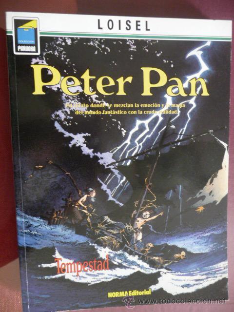 PETER PAN. TEMPESTAD. LOISEL. COLEC PANDORA Nº 63 (Tebeos y Comics - Norma - Comic Europeo)
