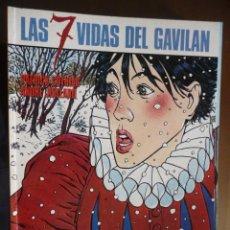 Cómics: LAS 7 VIDAS DEL GAVILÁN (1). COTHIAS Y JUILLARD.. Lote 30968848