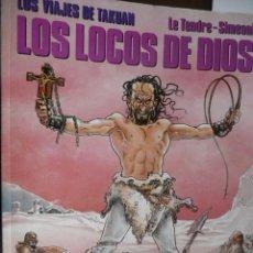 Cómics: LOS VIAJES DE TAKUAN (1). LOS LOCOS DE DIOS. LE TENDRE-SIMEONI. Lote 30969280
