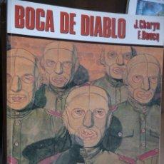 Cómics: BOCA DE DIABLO. J. CHARYN-F. BOUCQ. Lote 30969379