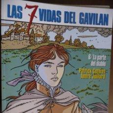Cómics: LAS 7 VIDAS DEL GAVILÁN (6). LA PARTE DEL DIABLO. COTHIAS-JUILLARD. Lote 30991555