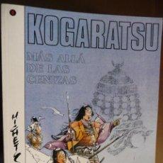 Cómics: KOGARATSU (5). MÁS ALLÁ DE LAS CENIZAS. BOSSE Y MICHETZ. NORMA. Lote 30991586