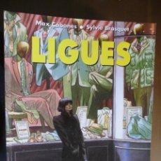 Cómics: LIGUES. MAX CABANES Y SYLVIE BRASQUET. NORMA. Lote 30991615