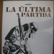 Cómics: LA ÚLTIMA PARTIDA. DIDIER COMÉS. NORMA, 2007. COLECCIÓN B/N 37. Lote 31281543