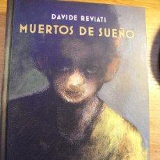 Cómics: MUERTOS DE SUEÑO - DAVIDE REVIATI - NOVELA GRAFICA - LA VIDA EN UNA COLONIA INDUSTRIAL - NORMA. Lote 31396694