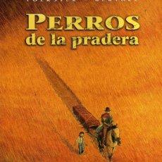 Comics: PERROS DE LA PRADERA (FOERSTER - BERTHET) CIMOC EXTRA COLOR Nº165 - CJ125. Lote 31631815
