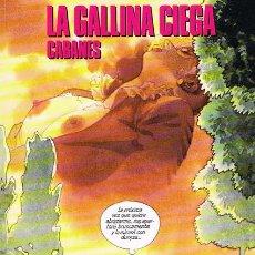 Cómics: LA GALLINA CIEGA POR CABANES. COLECCION CIMOC EXTRA COLOR NUMERO 80-81. Lote 31940777