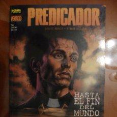 Cómics: PREDICADOR. HASTA EL FIN DEL MUNDO. NORMA EDITORIAL. Lote 32389144