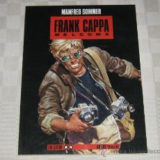 Cómics: FRANK CAPPA WELCOME - MANFRED SOMMER - EDITORIAL NORMA. Lote 32742676