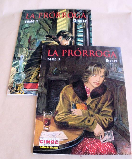 LA PRÓRROGA - GIBRAT - CIMOC EXTRA COLOR 153 166 COMPLETA – NORMA - MUY BUEN ESTADO (Tebeos y Comics - Norma - Comic Europeo)