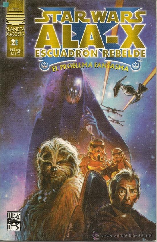 Cómics: STAR WARS. ALA -X. ESCUADRON REBELDE. EL PROBLEMA FANTASMA Y STAR WARS. CHEWBACCA #1 - Foto 3 - 33083738