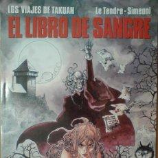 Cómics: LOS VIAJES DE TAKUAN. EL LIBRO DE LA SANGRE (2). CIMOC Nº 88. NORMA. 1992. LE TENDRE - SIMEONI . Lote 33232845