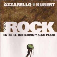 Cómics: COMIC-SARGENTO ROCK-ENTRE EL INFIERNO Y ALGO PEOR-AZZARELLO KUBERT-NORMA. Lote 33328425