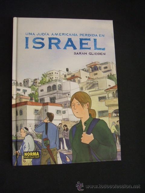 UNA JUDIA AMERICANA PERDIDA EN ISRAEL - CON DIBUJO ORIGINAL DE SARAH GLIDDEN - NORMA EDITORIAL - (Tebeos y Comics - Norma - Otros)