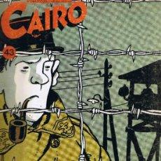 Cómics: CAIRO Nº 43 - TARDI - MALET - GIARDINO - MONTESOL -DUPUY Y BERBERIAN - NORMA. Lote 33682305