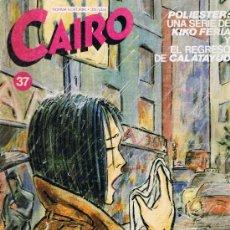 Cómics: CAIRO Nº 37 - KIKO FERIA - LUCQUES - CALATAYUD - MAN MENI - MONTESOL - NORMA. Lote 33682324
