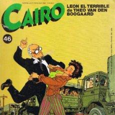Cómics: CAIRO Nº 46 - THEO VAN DEN BOOGAARD - MALET Y TARDI- JUAN BUFILL - DANIEL TORRES - NORMA. Lote 33682342