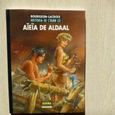 Cómics: HISTORIA DE CYANN 3. AÏEÏA DE ALDAAL - BOURGEON, LACROIX - NORMA EDITORIAL. Lote 33967185