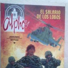 Cómics: ALPHA -EL SALARIO DE LOS LOBOS- Nº 3 Y ÚLTIMO -MIRAR FOTOS. Lote 34156368