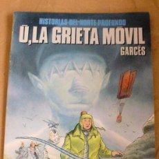 Cómics: Ú, LA GRIETA MÓVIL – GARCÉS – CIMOC EXTRA COLOR 73 - NORMA ED, 1991 - MUY BUEN ESTADO. Lote 34308676