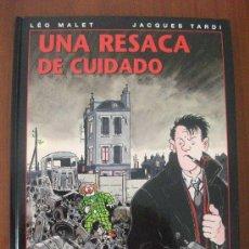 Cómics: UNA RESACA DE CUIDADO MALET Y TARDI NORMA EDITORIAL. Lote 34332432