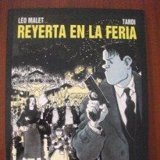 Cómics: REYERTA EN LA FERIA MALET Y TARDI COLECCION BN 26 NORMA. Lote 34332534