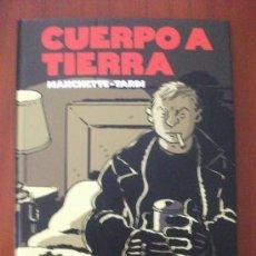 Cómics: CUERPO A TIERRA MANCHETTE Y TARDI NORMA EDITORIAL. Lote 34342773