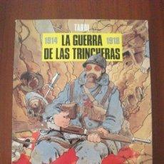 Cómics: LA GUERRA DE LAS TRINCHERAS TARDI COLECCION BN 22 NORMA. Lote 34342868