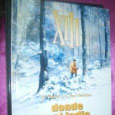 Comics : XIII DONDE VA EL INDIO... NORMA EDITORIAL .. Lote 34345312