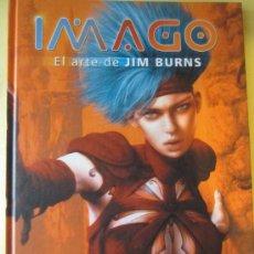 Cómics: IMAGO- EL ARTE DE JIM BURNS- NORMA EDITORIAL-1ª EDICION SEPTBRE.2005. Lote 54414643