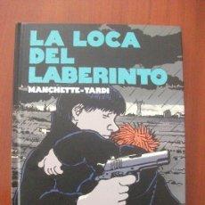 Cómics: LA LOCA DEL LABERINTO MANCHETTE Y TARDI NORMA EDITORIAL. Lote 34382201