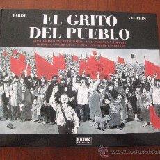Cómics: EL GRITO DEL PUEBLO INTEGRAL VAUTRIN Y TARDI NORMA EDITORIAL. Lote 34389185