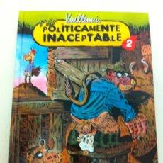Cómics: POLITICAMENTE INACEPTABLE 2 - PHILIPPE VUILLEMIN - NORMA EDITORIAL. Lote 34395685