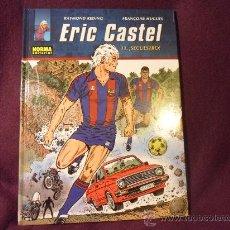 Cómics: ERIC CASTEL. Nº 11. SECUESTRO. RAYMOND REDING - FRANÇOISE HUGUES. NORMA EDITORIAL, 1ª EDICION, ABRIL. Lote 34745737