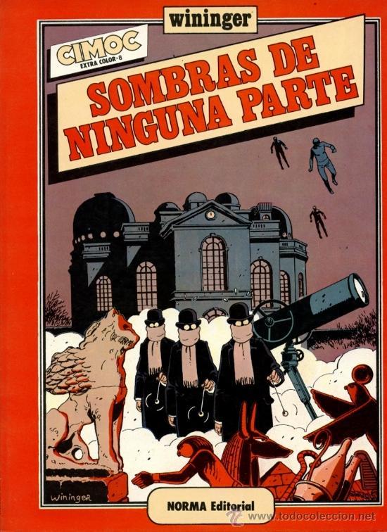 SOMBRAS DE NINGUNA PARTE [CIMOC EXTRA COLOR Nº8] (Tebeos y Comics - Norma - Cimoc)