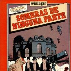 Cómics: SOMBRAS DE NINGUNA PARTE [CIMOC EXTRA COLOR Nº8]. Lote 35300049