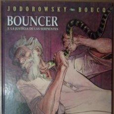 Cómics: BOUNCER 3 LA JUSTICIA DE LAS SERPIENTES JADOROWSKY - BOUCQ. Lote 35429821