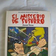 Cómics: EL MISTERIO DE SUSURRO- DANIEL TORRES. Lote 36630254