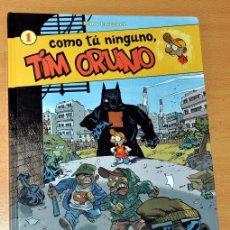 Cómics: TIM ORUNO - Nº 1 - COMO TÚ NINGUNO - POR MANU LARCENET - EDITORIAL NORMA - 2007.. Lote 37412402