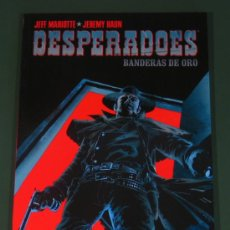 Comics - DESPERADOES: BANDERAS DE ORO - COLECCIÓN MADE IN HELL # 34 - - 38587884