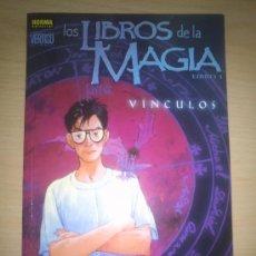 Cómics: LIBROS DE MAGIA LIBRO 1 VÍNCULOS - TOMO NORMA - VERTIGO - . Lote 39086798