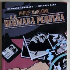 Cómics: PHILIP MARLOWE: LA HERMANA PEQUEÑA.. Lote 39223832