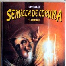 Cómics: SEMILLA DE LOCURA Nº1. IGGUK. NORMA.. Lote 39405006