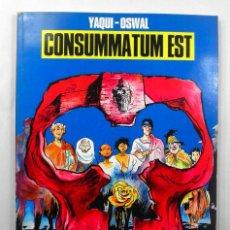 Cómics: COLECCION BN Nº 18 * CONSUMMATUM EST * YAQUI OSWAL * NORMA 1991. Lote 39502236